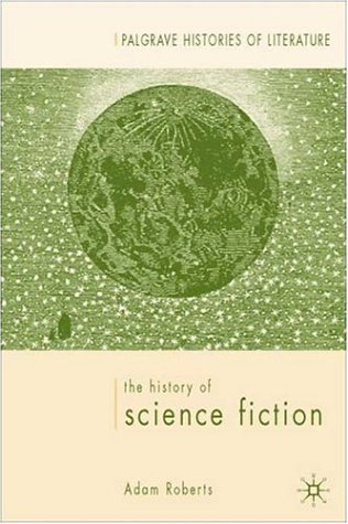 'The History of Science Fiction', by Adam Roberts