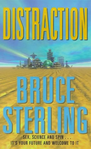 'Distraction' by Bruce Sterling