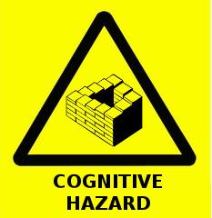Cognitive Hazard!