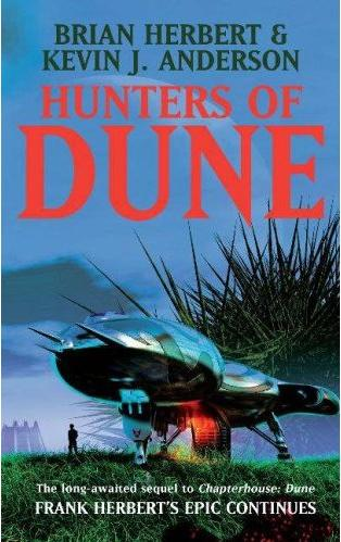 Herbert and Anderson's 'Hunters of Dune'