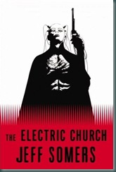 Cover art for Electric Church by Jeff Somers
