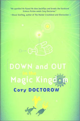 Doctorow's 'Down and Out in the Magic Kingdom'