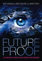 Future Proof by Nick Sagan, Andy Walker and Matt Frary