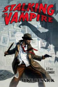 Mike Resnick - Stalking the Vampire