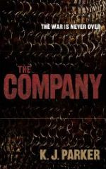 The Company by K J Parker