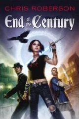 End of the Century - Chris Roberson